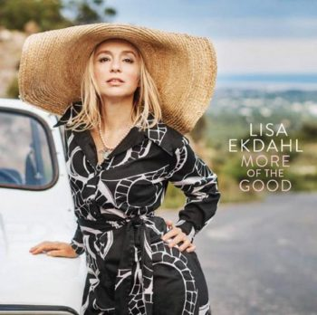Lisa Ekdahl - More of the Good (2018)