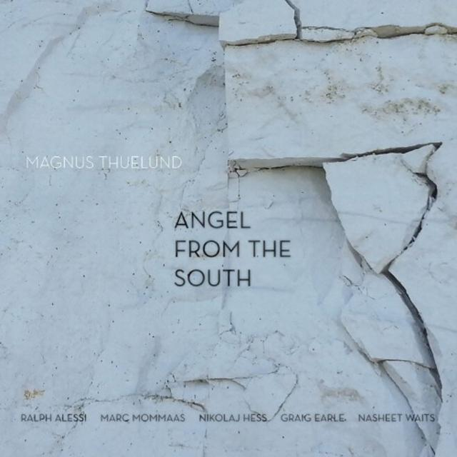Magnus Thuelund - Angel From The South (2018)