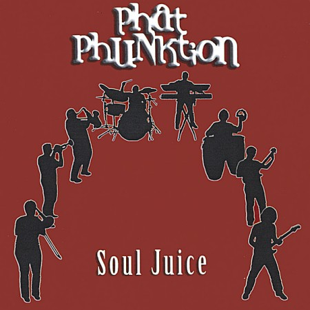 Phat Phunktion - Soul Juice (2005)