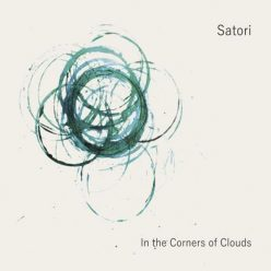 Satori - In the Corners of Clouds (2018)