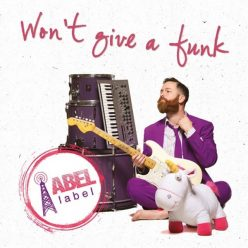 Abel Label - Won't Give a Funk (2018)