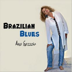 Ana Gazzola - Brazilian Blues (2018)