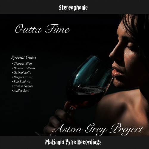 Aston Grey Project - Outta Time (2018)