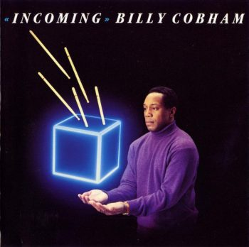 Billy Cobham - Incoming (1989)