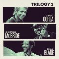 Chick Corea - Trilogy 2 (2018)