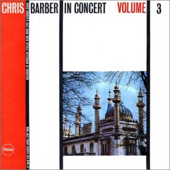 Chris Barber Band - In Concert, Volume 3 (1958)