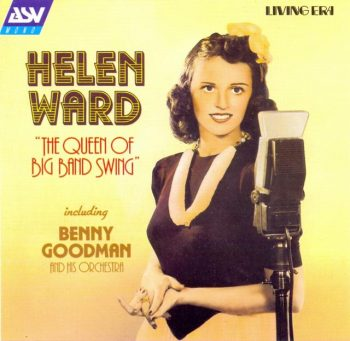 Helen Ward - The Queen Of Big Band Swing (1998)