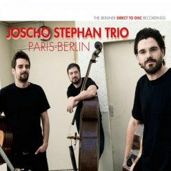 Joscho Stephan Trio - Paris-Berlin (2018)