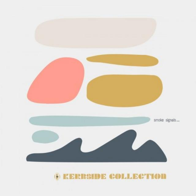 Kerbside Collection - Smoke Signals (2018)