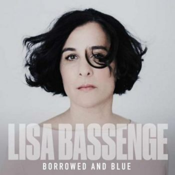 Lisa Bassenge - Borrowed And Blue (2018)