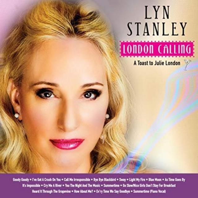 Lyn Stanley - London Calling: A Toast to Julie London (2018)