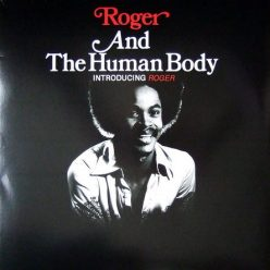 Roger & The Human Body - Introducing Roger (1976)