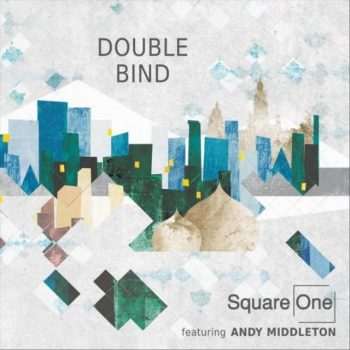 Square One - Double Bind (2018)