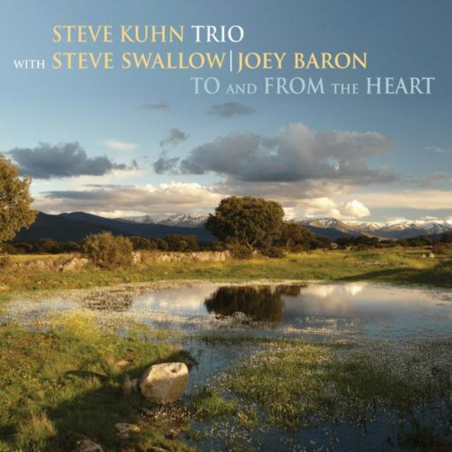 Steve Kuhn Trio - To and from the Heart (2018)