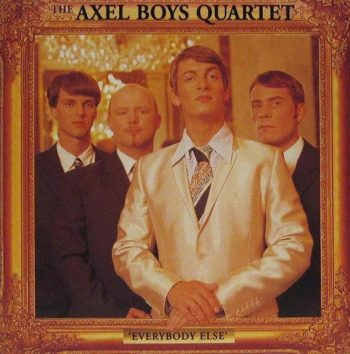 The Axel Boys Quartet - Everybody Else (1996)