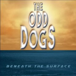 The Odd Dogs - Beneath The Surface (2018)