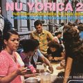 VA - Nu Yorica 2! Further Adventures In Latin Music-Chango In The New World 1976-1985 (1997)