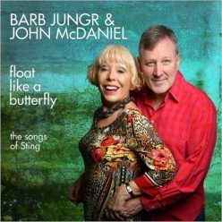 Barb Jungr & John McDaniel - Float Like A Butterfly: The Songs Of Sting (2018)