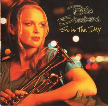 Bria Skonberg - So Is The Day (2012)