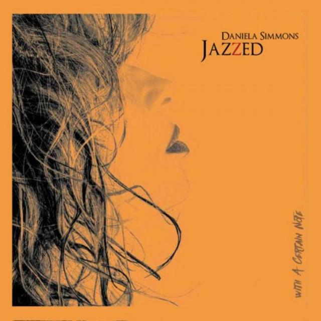 Daniela Simmons - Jazzed - With a Certain Note (2018)
