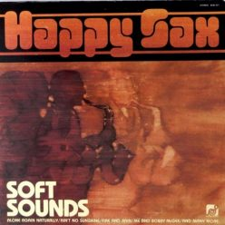 Happy Sax - Soft Sounds (1977)