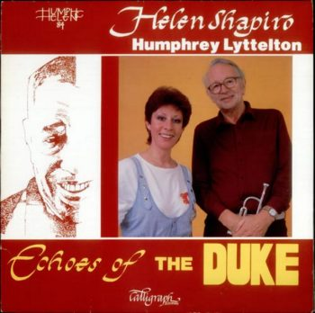 Helen Shapiro & Humphrey Lyttelton - Echoes Of The Duke (1985)