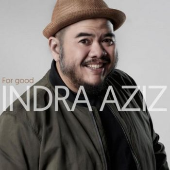 Indra Aziz - For Good (2018)