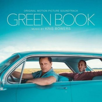 Kris Bowers - Green Book (Original Motion Picture Soundtrack) (2018)