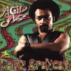 Leon Spencer - Legends of Acid Jazz (1997)