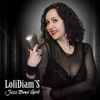 LoliDiam'S - Jazz-Bond Girl (2018)