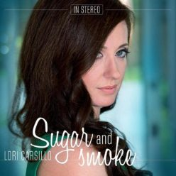 Lori Carsillo - Sugar And Smoke (2014)