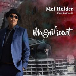 Mel Holder - Music Book Vol. III - Magnificent (2019)
