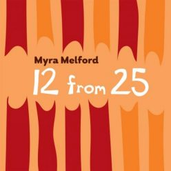 Myra Melford - 12 From 25 (2018)