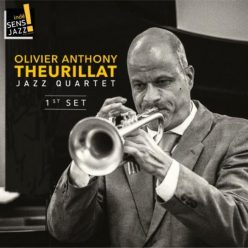 Olivier Anthony Theurillat Jazz Quartet - First Set (2018)