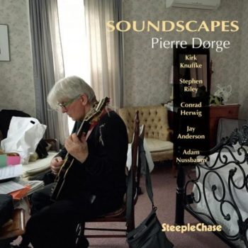 Pierre Dørge - Soundscapes (2018)