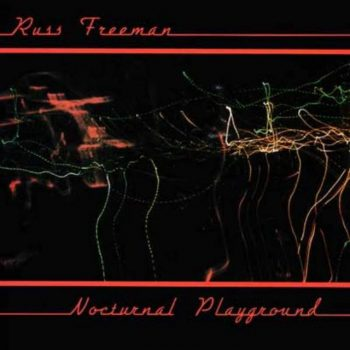 Russ Freeman - Nocturnal Playground (1986)