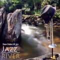 Shane Chalke's BE Jazz - Jazz on the River (2018)