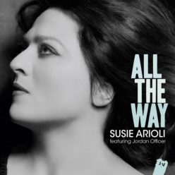 Susie Arioli - All The Way (2012)
