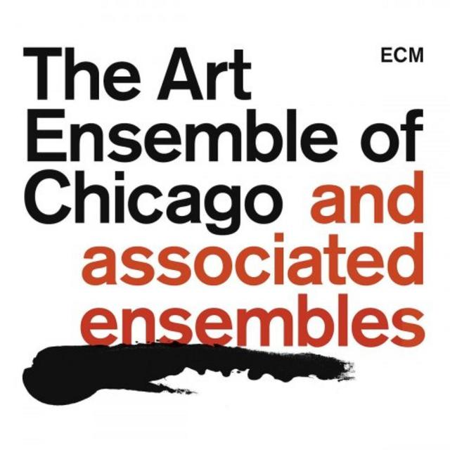 The Art Ensemble of Chicago and Associated Ensembles (2018)