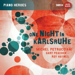 The Michel Petrucciani Trio - One Night in Karlsruhe (Live) (2019)