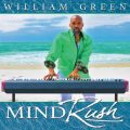 William Green - Mind Rush (2018)