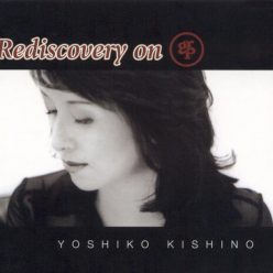 Yoshiko Kishino - Rediscovery on GRP (2004)
