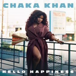 Chaka Khan - Hello Happiness (2019)