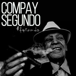 Compay Segundo & Friends - Cuban Music Story (2019)