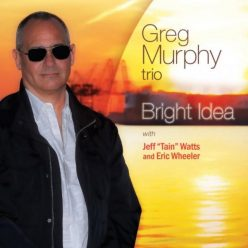 Greg Murphy Trio - Bright Idea (2019)
