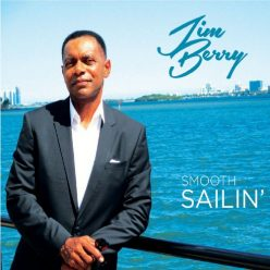 Jim Berry - Smooth Sailin' (2019)