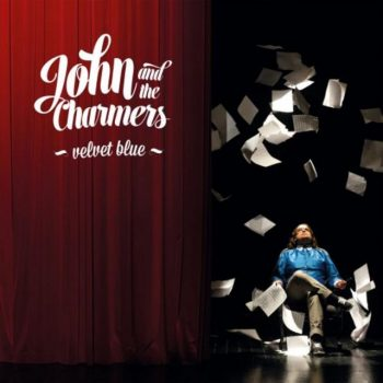 John And The Charmers - Velvet Blue (2019)
