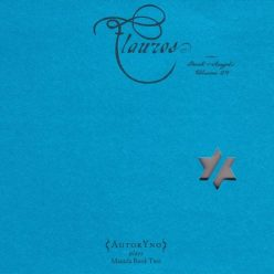 John Zorn & AutorYno - Flauros: Book of Angels, Volume 29 (2016)