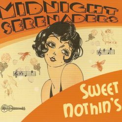 Midnight Serenaders - Sweet Nothin's (2009)