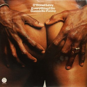 O'Donel Levy - Everything I Do Gonna Be Funky (1974)